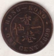 Hong Kong . 1 Cent 1899 . Victoria. Bronze .  KM# 4.3 - Hongkong