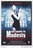 DVD My Name Is Modesty TARENTINO Presente  Etat: TTB Port 110 Gr Ou 30gr - Action, Adventure