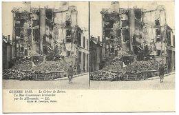 REIMS - Guerre De 1914 - Le Crime De Reims - La Rue Courmeaux Bombardée Par Les Allemands - Reims