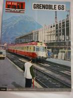 Vie Du Rail  1104 Juillet 1967 Grenoble 1968 Installations Ferroviaires Colonie Du Grau Du Roi - Trains