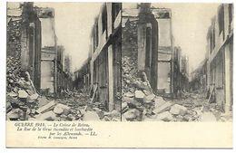 REIMS - Guerre De 1914 - Le Crime De Reims - La Rue De La Grue Incendiée Et Bombardée Par Les Allemands - Reims