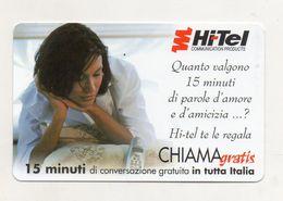Telecom - Scheda Chiama Gratis - 2001 - HI TEL - 15 Minuti Di Conversazione Gratuita - NUOVA - (FDC7611) - [2] Sim Cards, Prepaid & Refills