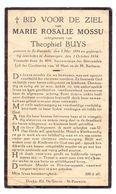 Devotie - Devotion - Marie Mossu - Sint-Pauwels 1894 - Antwerpen 1934 - Buys - Obituary Notices