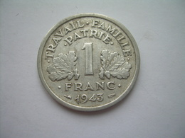 MONNAIE ..FRANCE 1 FRANC 1943 ETAT FRANCAIS Aluminium.. 2 Scans - H. 1 Franc