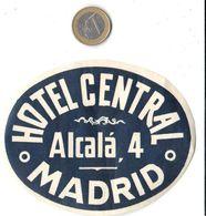 ETIQUETA DE HOTEL  - HOTEL CENTRAL - MADRID  -ESPAÑA - Hotel Labels