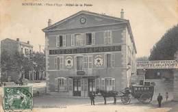 DROME  26  MONTELIMAR   PLACE D'AYGU - HOTEL DE LA POSTE  ATTELAGE - Montelimar