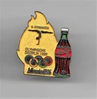 RARE PINS COCA COLA JEUX OLYMPIQUES ATLANTA 1996 N°6 GYMNASTIQUE OLYMPISCHE DISZIPLIN 1896 /Signé TIM 1992 ACOG/33NAT - Coca-Cola