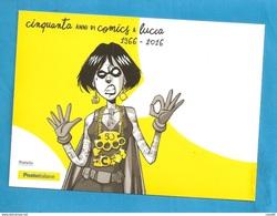 LUCCA COMICS CINQUANTESIMA EDIZIONE   EMISSIONE 2016 CARTOLINA - Fumetti