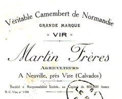 MARTIN Frères   Veritable Camembert  De Normandie  NEUVILLE Près VIRE  (Calvados) - Bills Of Exchange