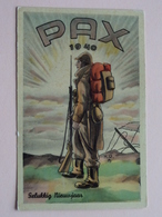 PAX 1940 - Gelukkig Nieuwjaar () Anno 19?? ( Zie Foto Details ) ! - Militaria