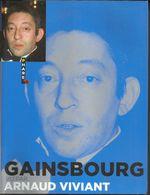 GAINSBOURG VU PAR ARNAUD VIVIANT - Books, Magazines, Comics