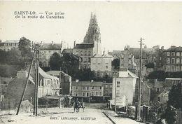 50,Manche, SAINT-LO, Vue Prise De La Route De Carentan, Personnages,Scan Recto-Verso - Saint Lo