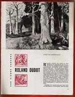 Article De 4 Pages Sur Roland Oudot Par Pierre Cabanne - Portrait Vie Histoire Peinture Peintre Tableau Arts ... - Other