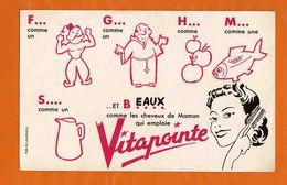 BUVARD :Comme Les Cheuveux De Maman Qui Emploie VITAPOINTE - Perfume & Beauty