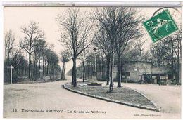 91  ENVIRONS  DE  BRUNOY     LA  CROIX  DE  VILLEROY    TBE    1P531 - Brunoy