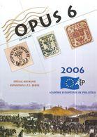 Académie Europèenne De Philatèlie -  Opus 6 -  2006 - Literatuur