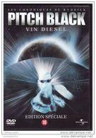 DVD PITCH BLACK Avec Vin Diesel Etat: TTB Port 110 Gr Ou 30gr - Sci-Fi, Fantasy
