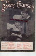 BRETAGNE- LA BONNE CHANSON-THEODORE BOTREL- REVUE LITTERAIRE MUSICALE-CHATAIGNES-POLE NORD-COCHONS ROSES-DEUIL -N °25 - Bretagne