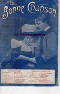 BRETAGNE- LA BONNE CHANSON-THEODORE BOTREL- REVUE LITTERAIRE MUSICALE-CASTEL BRIZEUX PONT AVEN-TUILERIES-LUNETTES -N °18 - Bretagne