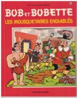 BOB ET BOBETTE        LES MOUSQUETAIRES ENDIABLES  N° 89 - Bob Et Bobette