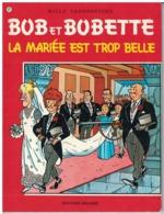 BOB ET BOBETTE      LA MARIEE EST TROP BELLE      N° 92 - Bob Et Bobette