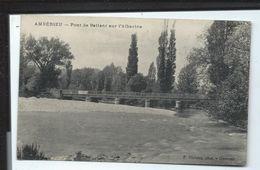AMBERIEU  - Pont - Carte Ancienne - Vente Directe - Autres Communes