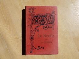 Le Meuble Antiquité, Moyen-âge Et Renaissance Par  Champeaux 1885  (I) - Books, Magazines, Comics