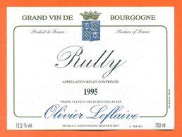 étiquette Vin De Bourgogne Rully 1995 Olivier Leflaive à Puligny Montrachet - 75 Cl - Bourgogne