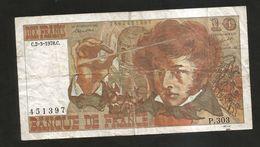 FRANCE - BANQUE De FRANCE - 10 FRANCS (1978) - BERLIOZ - Serie: P. 303 - 1962-1997 ''Francs''