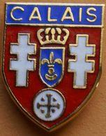 Z  314 )...BLASON..../.........CALAIS.....sous-préfecture Du Département Du Pas-de-Calais En Région Hauts-de-France. - Cities