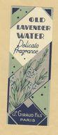 Etiquette Parfum Old Lavender Water Delicate Fragrance Jean Giraud Fils PARIS Format : 4,3 Cm X 12,3 Cm En B.Etat - Labels