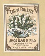 Etiquette Parfum Au Muguet Des Alpes Eau De Toilette Jean Giraud Fils GRASSE Format : 6,6 Cm X 8,8 Cm Superbe.Etat - Labels