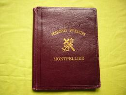 Cahier De Cours 1909 Appartenant à Denise Falguière Du Pensionnat Sainte Marthe à Montpellier - Manoscritti