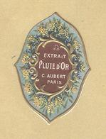 Etiquette Gaufrée Parfum Extrait Pluie D'Or C. Aubert PARIS Format : 2,8 Cm X 4 Cm En Superbe.Etat - Labels
