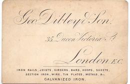 Visitekaartje - Carte Visite - Iron Rails - Tin Plates - Geo Dibley & Son  - London - Cartes De Visite
