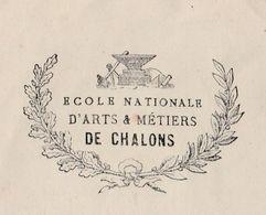 Courrier Ancien Ecole Des Arts Et Métiers De Châlobs En Champagne / 51 Marne - France