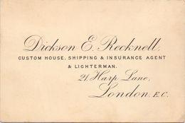 Visitekaartje - Carte Visite - Custom House - Shipping Agent - Dickson E. Recknell - London - Cartes De Visite
