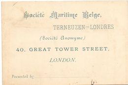 Visitekaartje - Carte Visite - Société Maritime Belge - Terneuzen Londres - London - Cartes De Visite