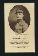 IMAGE MORTUAIRE * MARECHAL FOCH * ° 1855 TARBES ET + PARIS 1929 * AVEC PHOTO * VOIR SCANS - Obituary Notices