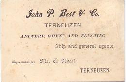 Visitekaartje - Carte Visite - John P. Best - Terneuzen - Ship Agent A. Noest - Cartes De Visite