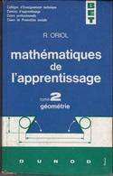 Livre Mathématiques De L'apprentissage édition DUNOD 1965 Tome 2 Géométrie - Books, Magazines, Comics