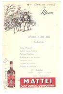 MENU Illustré Viticulteur Corse Et Ane; PUB  Alcool MATTEI CAP CORSE QUINQUINA ; Légion D'Honneur M. Tratt; 1953, TB - Menu
