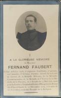 IMAGE MORTUAIRE * FERNAND FAUBERT * SOLDAT 6e REG. D'ARTILLERIE * ° RENAIX 1886 + 1919 GAND  A LA SUITE DE SES BLESSURES - Obituary Notices