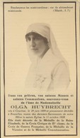 IMAGE MORTUAIRE * OLGA HUYBRECHT * ° COURTRAI 1889 ET + BRUXELLES 1928 * DECORATIONS 1re GUERRE MONDIALE * PHOTO - Obituary Notices