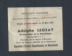 MILITARIA CANTON DE LAGNY ELECTION DU CONSEIL GENERAL 1949 ADOLPHE LEGEAY COMMANDANT F F I CROIX DE GUERRE RESISTANCE : - Militaria