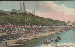 The River Market - Le Marche Sur L`Eau. Amiens  France.  S-4061 - Markets