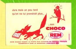 Buvard & Blotting Paper : Choco REM  Fable De La Fontaine  Le Renard Et Le Corbeau - Cocoa & Chocolat
