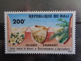 MALI 1978 Y&T N° 307 ** - COLLOQUE D' HAMMAMET LUTTE CONTRE LE DESERT - Mali (1959-...)