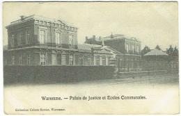 Waremme. Palais De Justice Et Ecoles Communales. - Borgworm