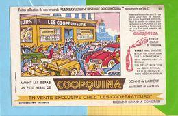 Buvard & Blotting Paper : Les Cooperateurs  COOPQUINA  N° 11  Le Brave Agent Est Debordé - Liquor & Beer